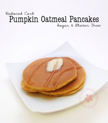 Pumpkin Oatmeal Pancakes {Reduced Carb, Sugar Free, Gluten Free} from OneCreativeMommy.com