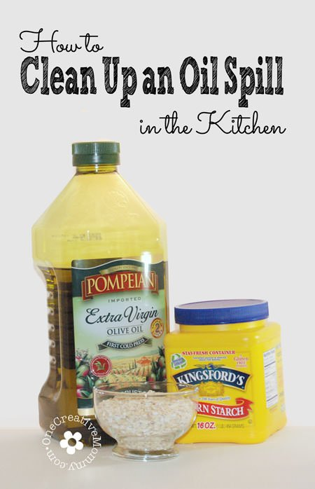 How to Clean Up an Oil Spill in the Kitchen {You won't believe how easy it is!} OneCreativeMommy.com #kitchentip #cleanupoil #oliveoil